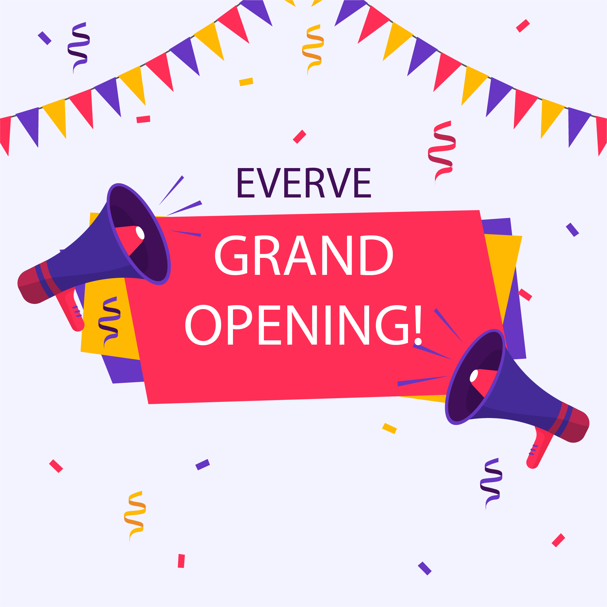 🎉 Everve is here! And we are open!